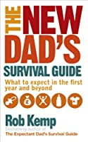New Dad's Survival Guide, The