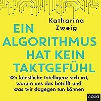 Ein Algorithmus hat kein Taktgefühl Hörbuch