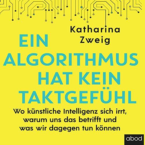 Ein Algorithmus hat kein Taktgefühl audiobook cover art