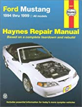 Haynes Ford Mustang Repair Manual: 1994 Thru 1999 All Models (Haynes Automotive Repair Manuals)