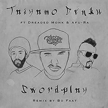 Swordplay (feat. Dreaded Monk & Afu-Ra)