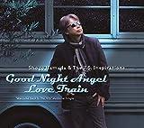 Good Night Angel/Love Train