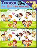 Trouve les Différences - 30 JEUX: Dès 5 ans - Livre de jeux pour enfant, cahier d'activité avec 7 à 11 différences par images - IMAGES GRAND FORMAT & SOLUTIONS
