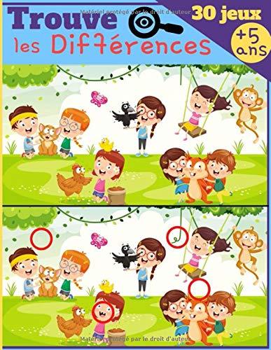 Trouve les Différences - 30 JEUX: Dès 5 ans - Livre de jeux pour enfant, cahier dactivité avec 7 à 11 différences par images - IMAGES GRAND FORMAT & SOLUTIONS