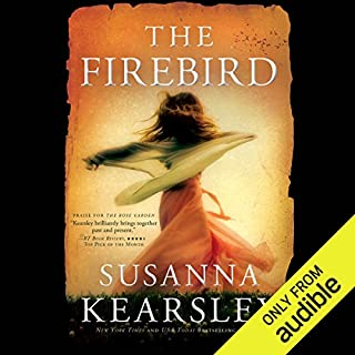 The Firebird                   By:                                                                                                                                 Susanna Kearsley                               Narrated by:                                                                                                                                 Katherine Kellgren                      Length: 14 hrs and 36 mins     3,594 ratings     Overall 4.3