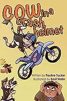 Cow in a Crash Helmet (Myrtle's Mishaps)