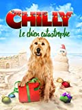 Chilly le Chien Catastrophe