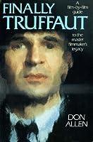 Finally Truffaut 0825303362 Book Cover