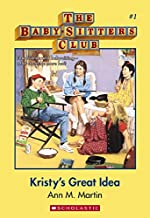 BabySitters Club 1: Kristy's Great Idea