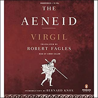 The Aeneid                   By:                                                                                                                                 Virgil                               Narrated by:                                                                                                                                 Simon Callow                      Length: 12 hrs and 26 mins     1 rating     Overall 5.0