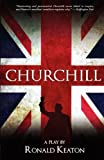 Churchill: A Play