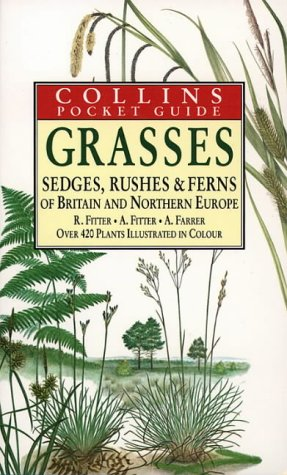 Download Grasses, Sedges, Rushes and Fern of Britain & Northern Europe (Collins Pocket Guide) 0002191369