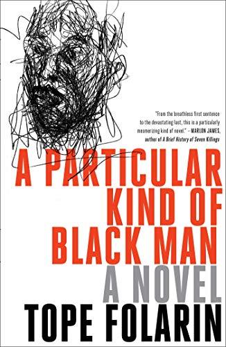 Image of A Particular Kind of Black Man: A Novel