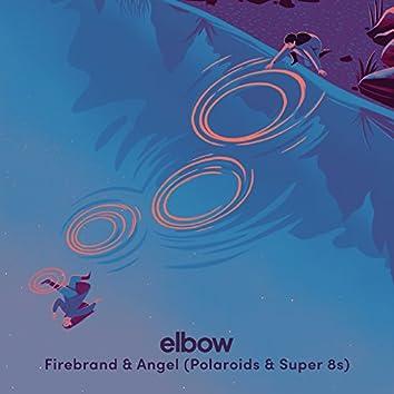 Firebrand & Angel (Polaroid & Super8 Remix)