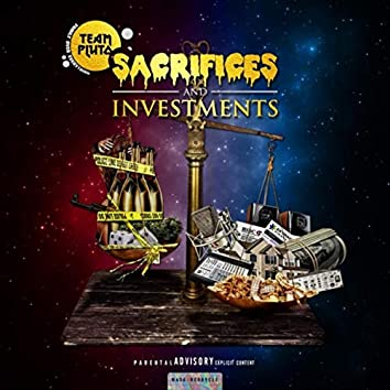 Sacrifices and Investments