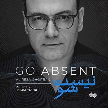 Go Absent (feat. Saman Samimi & Milad Mohammadi)
