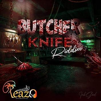 Butcher Knife Riddim