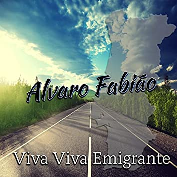 Viva Viva Emigrante