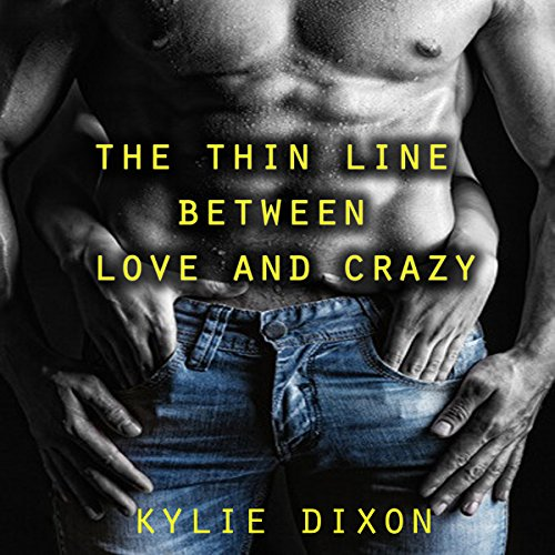 The Thin Line Between Love and Crazy audiobook cover art