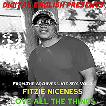Love All the Things (Digital English Presents From The Archives Late 80's Vol 3)