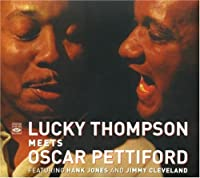 Lucky Thompson Meets Oscar Pettiford by LUCKY THOMPSON (2006-11-07)