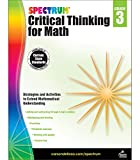 Spectrum | Critical Thinking for Math Workbook | 3rd Grade, 128pgs