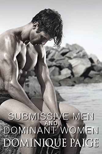 Submissive Men and Dominant Women: Spanking and Humiliation (English Edition)