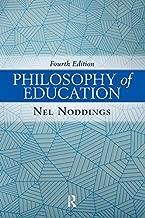 Best nel noddings philosophy of education Reviews