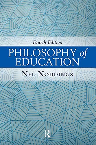 Compare Textbook Prices for Philosophy of Education 4 Edition ISBN 9780813349725 by Noddings, Nel