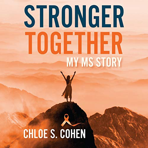 Stronger Together Audiobook By Chloe Cohen cover art