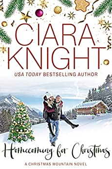 Homecoming for Christmas by [Ciara Knight]