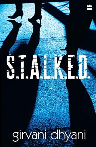 S.t.a.l.k.e.d. (English Edition)