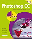 Photoshop CC in easy steps, 2nd edition: Updated for Photoshop CC 2018