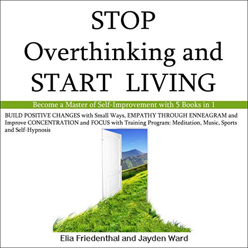 Stop Overthinking and Start Living cover art