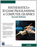 Mathematics for 3d Game Programming and Computer Graphics (Game Development Series)