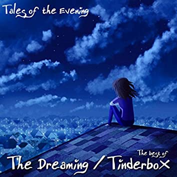 Tales of the Evening...the Best of