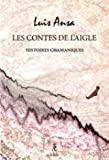 Les contes de l'aigle - Histoires chamaniques