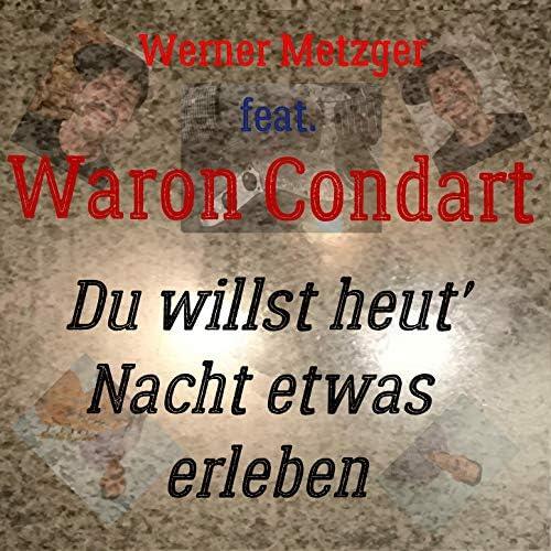 Werner Metzger feat. Waron Condart feat. Waron Condart