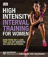 High-Intensity Interval Training for Women by Sean Bartram(1905-07-04)