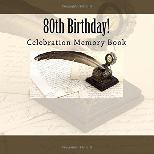 80th Birthday!: Celebration Memory Book