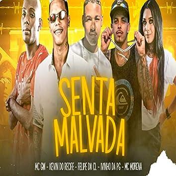 Senta Malvada (feat. Mc Gw & Mc Morena) (Brega Funk)