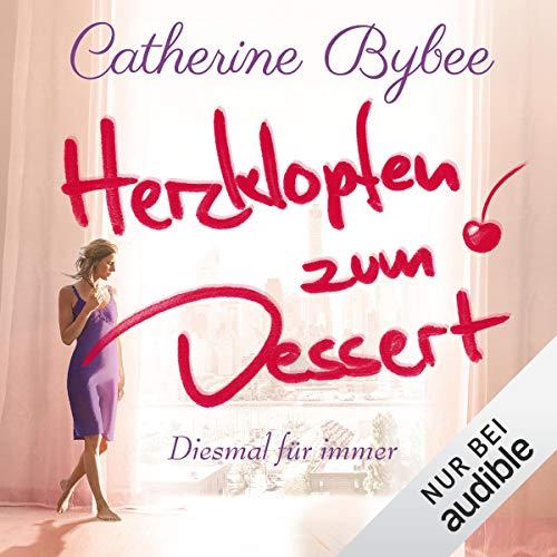 Herzklopfen zum Dessert audiobook cover art