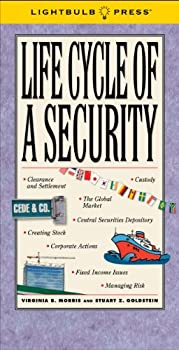 Life Cycle of a Security 0982907524 Book Cover