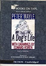 A Dog's Life with Drawings By Edward Koren