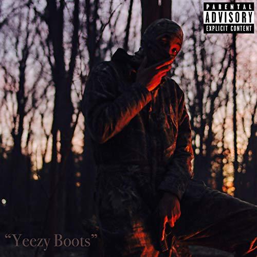 Yeezy Boots [Explicit]