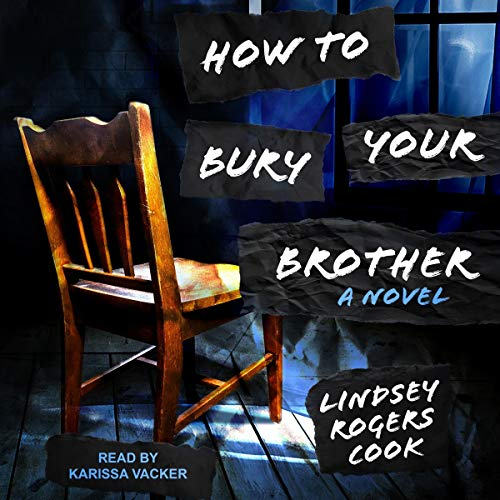 How to Bury Your Brother cover art