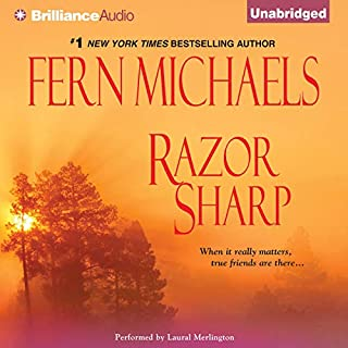 Razor Sharp     Revenge of the Sisterhood #14              Written by:                                                                                                                                 Fern Michaels                               Narrated by:                                                                                                                                 Laural Merlington                      Length: 6 hrs and 59 mins     Not rated yet     Overall 0.0