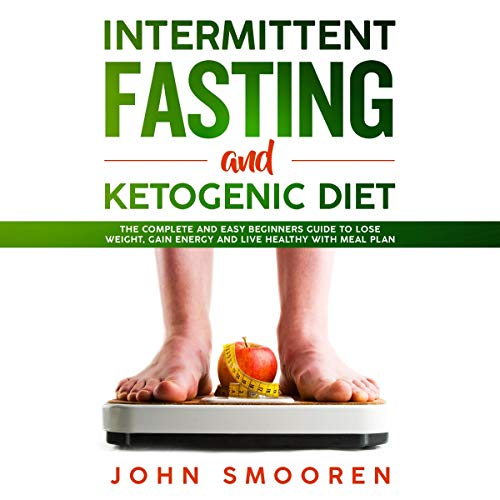 Intermittent Fasting and Ketogenic Diet cover art