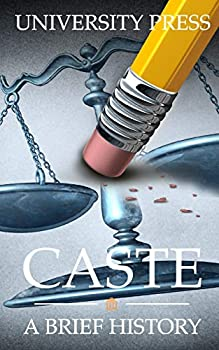 Caste  A Brief History of Racism Sexism Classism Ageism Homophobia Religious Intolerance Xenophobia and Reasons for Hope