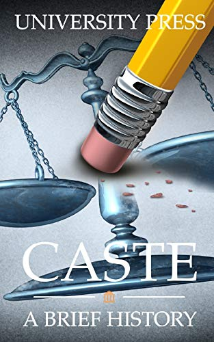 Caste: A Brief History of Racism, Sexism, Classism, Ageism, Homophobia, Religious Intolerance, Xenophobia, and Reasons for Hope